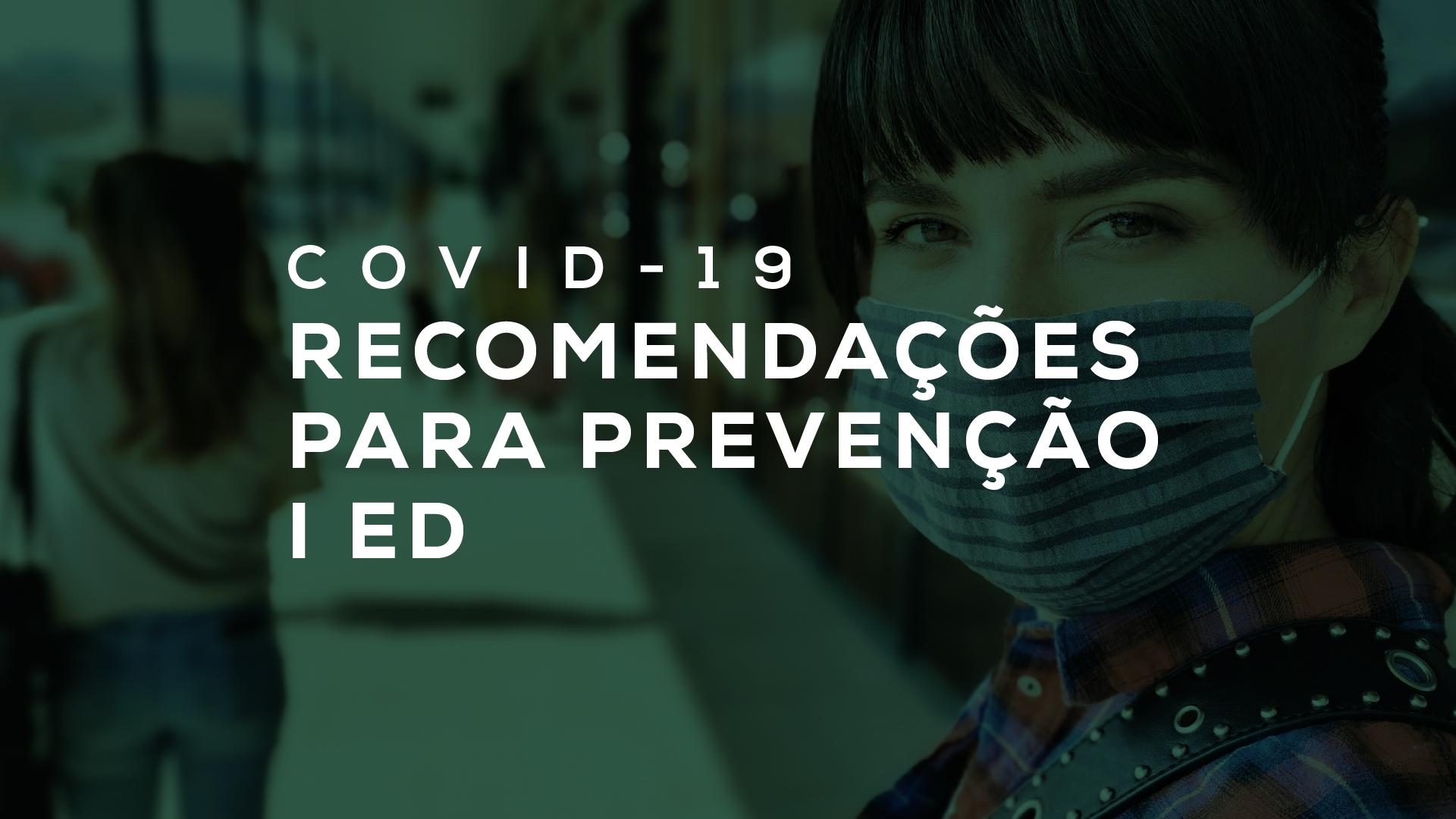 acervo_covid 01. Recomendacoes para prevenção Covid 19 ed1