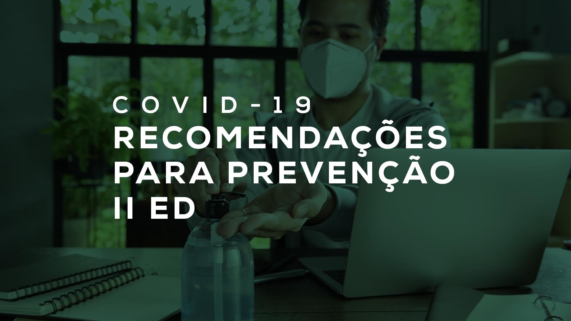 acervo_covid 01. Recomendacoes para prevenção Covid 19 ed2