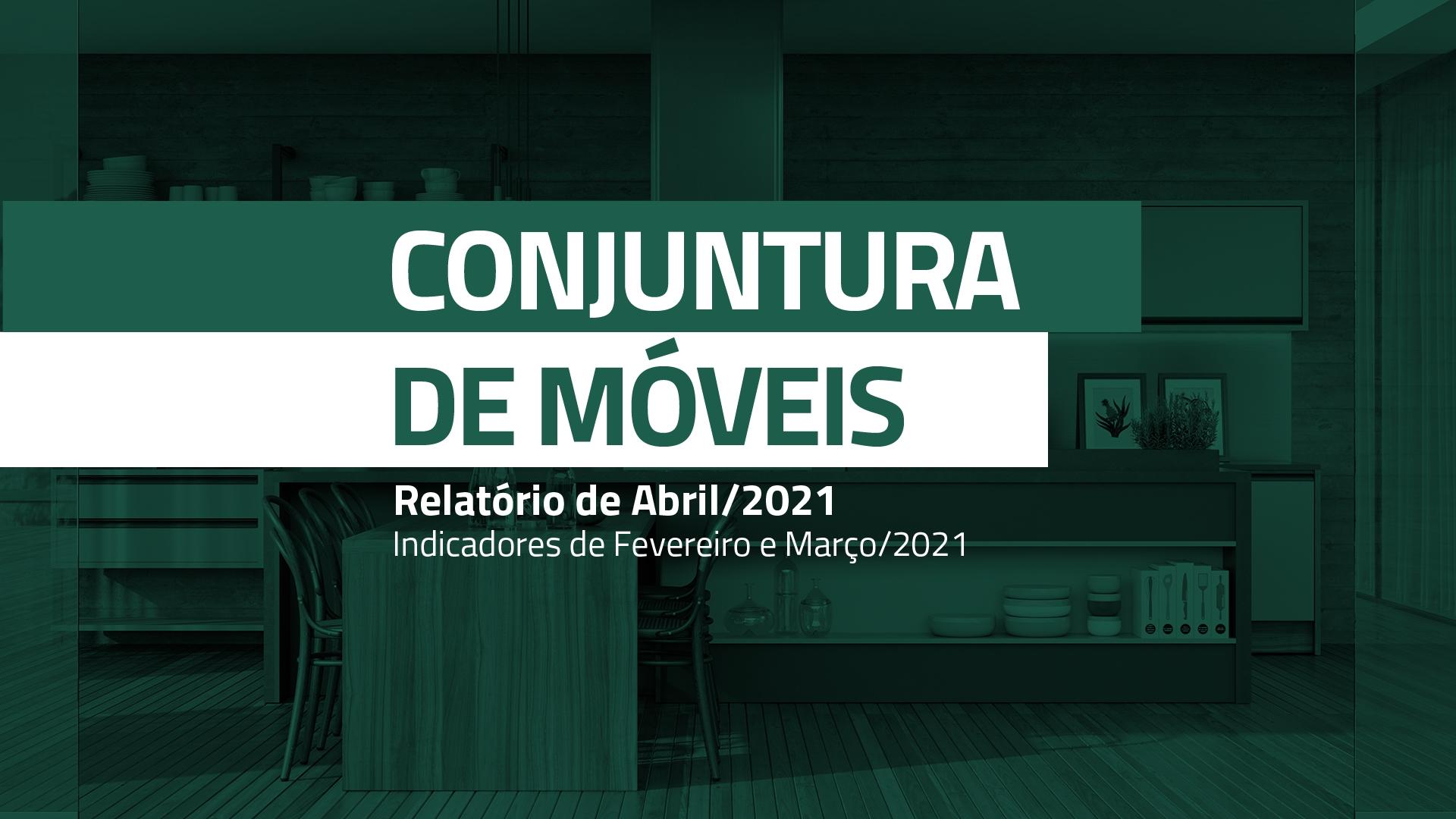 conjuntura_de_moveis_2021-04